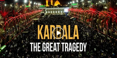KARBALA: THE GREAT TRAGEDY