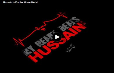 Hussain is For the Whole World